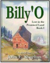 Billy'O Lost in the Promised Land Book I - John Sheehan