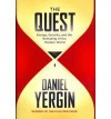 The Quest: Energy, Security and the Remaking of the Modern World - Daniel Yergin