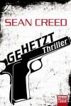 Gehetzt - Sean Creed, Dietmar Schmidt