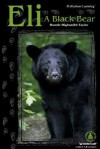 Eli: A Black Bear - Bonnie Highsmith Taylor
