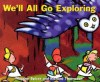 We'll All Go Exploring - Maggee Spicer, Richard Thompson, Kim LaFave