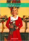 Kit's Surprise: A Christmas Story, 1934 (American Girl) - Valerie Tripp