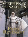 Fatal Revenant: The Last Chronicles of Thomas Covenant - Stephen R. Donaldson
