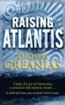 Raising Atlantis (Atlantis 1) - Thomas Greanias