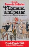 Filomeno, a mi pesar: Memorias de un Señorito Descolocado - Gonzalo Torrente Ballester