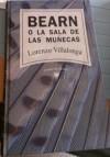 Bearn o la sala de muñecas - Llorenç Villalonga, Enric Satue, Zeta-N.Y. Gold