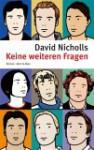 Keine Weiteren Fragen - David Nicholls, Ruth Keen