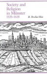 Society and Religion in Munster, 1535-1618 - R. Po-chia Hsia