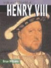 Henry VIII (The Life & World Of) - Brian Williams