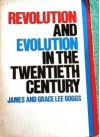 Revolution and Evolution in the Twentieth Century - James Boggs, Grace Lee Boggs