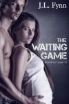 The Waiting Game - J.L. Fynn