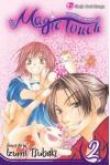 The Magic Touch, Vol. 2 - Izumi Tsubaki
