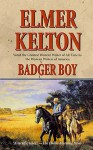 Badger Boy - Elmer Kelton