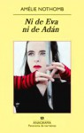 Ni de Eva ni de Adán - Amélie Nothomb