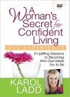 A Woman's Secret for Confident Living DVD Experience: 6 Uplifting Sessions to Becoming Who God Made You to Be - Karol Ladd