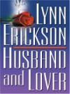 Husband and Lover - Lynn Erickson