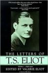 Letters of T.S. Eliot: 1898-1922 - T.S. Eliot, Valerie Eliot