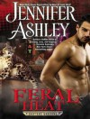 Feral Heat (Shifters Unbound, #5.5) - Cris Dukehart, Jennifer Ashley