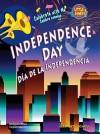 Independence Day/Dia de La Independencia - Elizabeth Scholl, Eida De La Vega