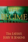 The Regime: Evil Advances - Tim LaHaye, Jerry B. Jenkins