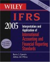 Wiley Ifrs 2005: Interpretation And Application Of International Accounting And Financial Reporting Standards - Barry J. Epstein, Peter Walton, Abbas Ali Mirza