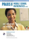 Praxis II Middle School Mathematics (0069) 2nd Ed. (PRAXIS Teacher Certification Test Prep) - Mel Friedman, Laura Meiselman