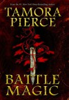 Battle Magic (Circle Reforged, #3) - Tamora Pierce