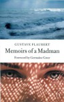 Memoirs of a Madman - Gustave Flaubert, Andrew Brown, Germaine Greer