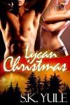 Lycan Christmas - S.K. Yule