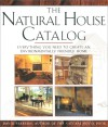 Natural House Catalog: Where to Get Everything You Need to Create an Environmentally Friendly Home - David Pearson