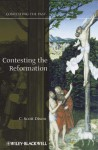 Contesting the Reformation - C. Scott Dixon