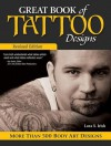 Great Book of Tattoo Designs, Revised Edition: More than 500 Body Art Designs - Lora S. Irish