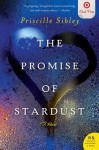 The Promise of Stardust - Priscille Sibley