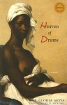 Heaven of Drums (Lannan Translation Selection (Curbstone Press)) - Ana Gloria Moya