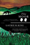 The Moor: A Novel of Suspense Featuring Mary Russell and Sherlock Holmes - Laurie R. King