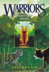 Into the Wild (Turtleback) - Erin Hunter