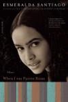 When I Was Puerto Rican - Esmeralda Santiago