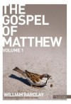 New Daily Study Bible: The Gospel of Matthew 1 - William Barclay
