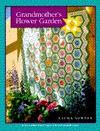 Grandmother's Flower Garden: Classic Quilt Series - Laura Nownes