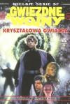 Star Wars: Kryształowa Gwiazda - Vonda N. McIntyre