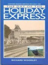 The Day of the Holiday Express - Richard Woodley