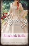 Regency Marriages - Elizabeth Rolls