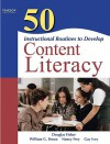 50 Instructional Routines to Develop Content Literacy - Douglas Fisher, William G. Brozo, Nancy Frey, Gay Ivey