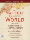 The Map that Changed the World: The Tale of William Smith and the Birth of a Science (MP3 Book) - Simon Winchester