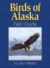 Birds of Alaska Field Guide - Stan Tekiela