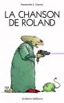 La chanson de Roland (French Edition) - Alexandre S. Garcia, Caza