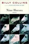 Nine Horses - Billy Collins