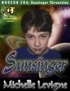 Sunsinger (Sunsinger Chronicles, #1) - Michelle L. Levigne