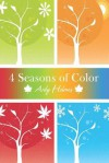 4 Seasons of Color - Ardy Holmes