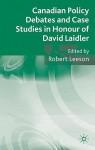 Canadian Policy Debates and Case Studies in Honour of David Laidler - Robert Leeson
